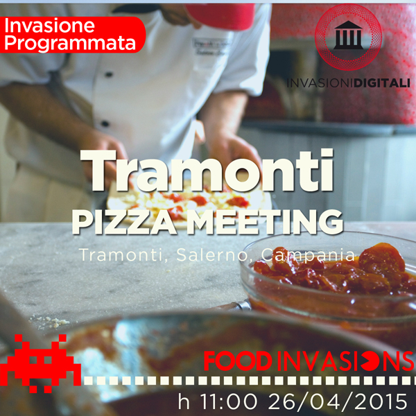 Tramonti Pizza Meeting, Food Invasion